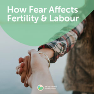 08-How-Fear-Affects-Fertility-and-Labour