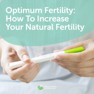 15-Optimum-Fertility-How-To-Increase-Your-Natural-Fertility