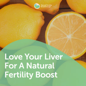 25-Love-Your-Liver-For-A-Natural-Fertility-Boost