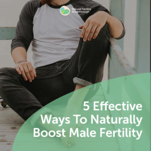 35-5-Effective-Ways-To-Naturally-Boost-Male-Fertility