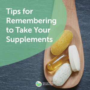 33-Tips-for-Remembering-to-Take-Your-Supplements