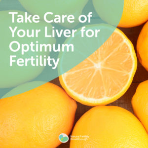 36-Take-Care-of-Your-Liver-for-Optimum-Fertility