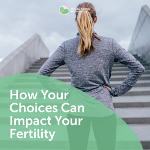 94-How-Your-Choices-Can-Impact-Your-Fertility