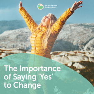 109a-The-Importance-of-Saying-Yes-to-Change