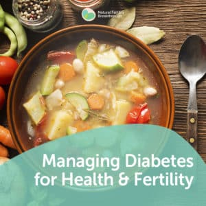 110-Managing-Diabetes-for-Health-and-Fertility