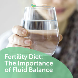 119a-Fertility-Diet-The-Importance-of-Fluid-Balance