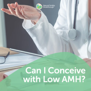 148-Fertility-FAQ-Can-I-Conceive-with-Low-AMH