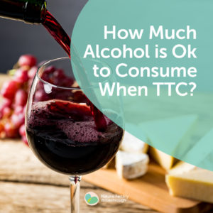 149a-How-Much-Alcohol-is-Ok-to-Consume-When-TTC