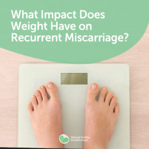 153a-What-Impact-Does-Weight-Have-on-Recurrent-Miscarriage