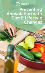 Preventing Anovulation with Diet & Lifestyle Changes