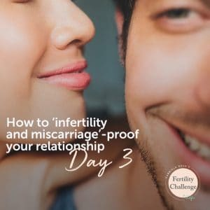 your relationship is critical to fertility success