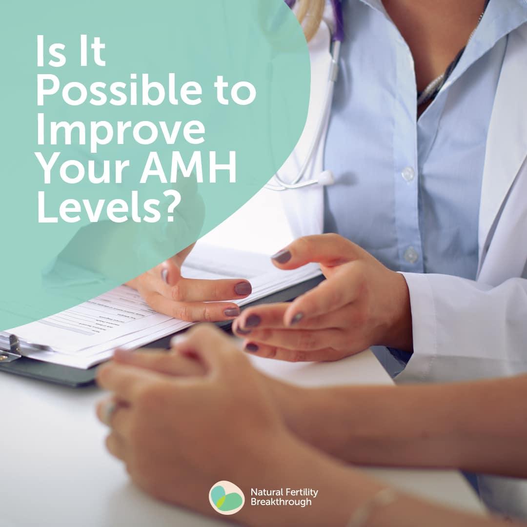 Possible to improve AMH Levels? | Fertility FAQ's