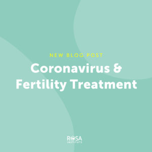 coronavirus and our fertility clinic information